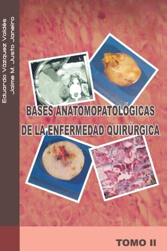 Bases Anatomopatologicas de La Enfermedad Quirurgica