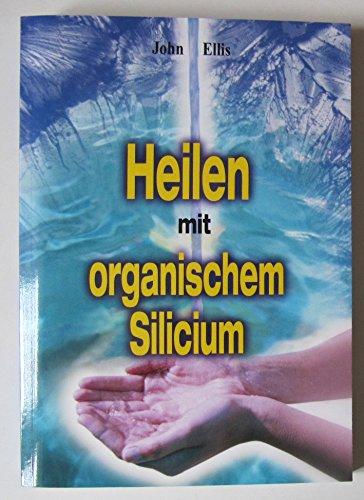 Heilen mit organischem Silicium
