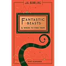 Fantastic Beasts and Where to Find Them (Hogwarts Library Book) (Harry Potter (Hardcover))