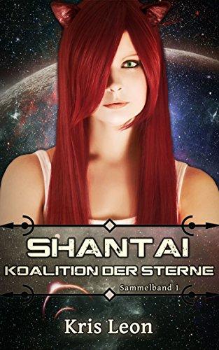 Shantai - Die Koalition der Sterne Sammelband