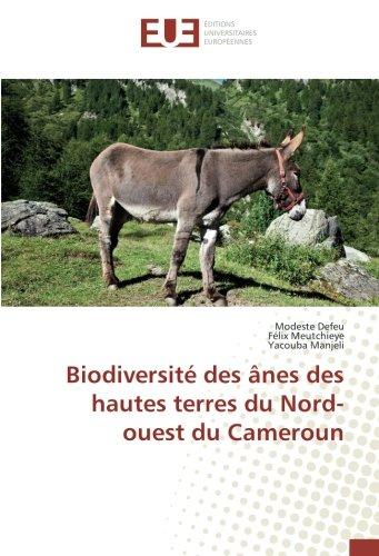 Biodiversite des Anes des hautes terres du Nord-ouest du Cameroun par Modeste Defeu