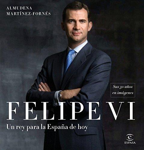 Felipe VI: un rey para la España de hoy: Sus 50 años en imágenes