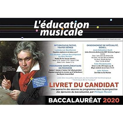 BACCALAUREAT 2020 - Livret du Candidat : L'éducation musicale