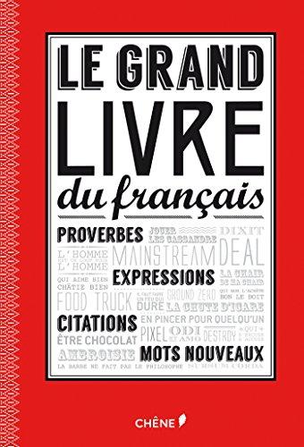 Le grand livre du français par Paul Desalmand