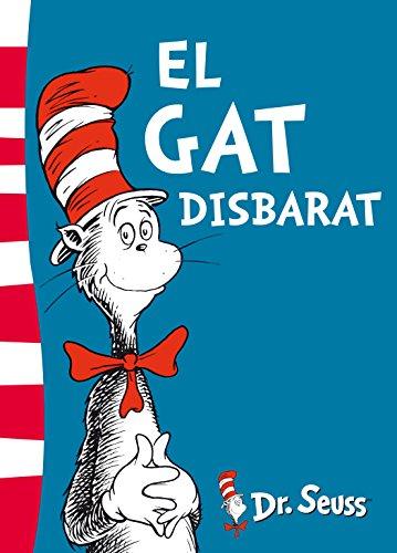 El gat Disbarat (Dr. Seuss) (Catalan Edition) por DR. SEUSS