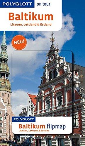 POLYGLOTT on tour Reiseführer Baltikum: Polyglott on tour mit Flipmap