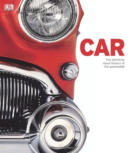 Car: The Definitive Visual History of the Automobile