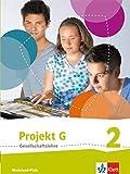 Projekt G / Schülerband Klasse 7/8: Neue Ausgabe Gesellschaftslehre Rheinland-Pfalz -