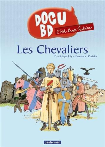 C'est leur histoire, Tome 1 : Les Chevaliers