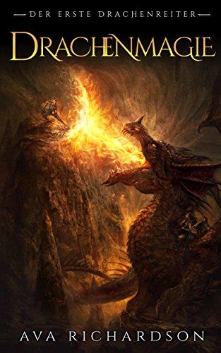 Drachenmagie (Der Erste Drachenreiter 3)