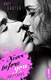 'Never before you - Jake & Carrie (...' von 'Amy Baxter'