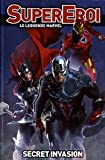 SUPEREROI LEGGENDE MARVEL 1 SECRET INVASION