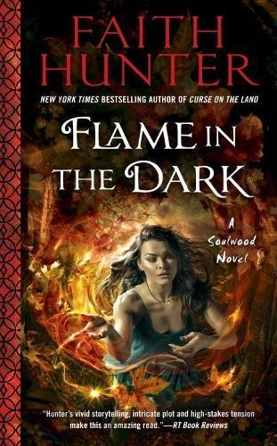 Flame in the Dark A Soulwood Novel