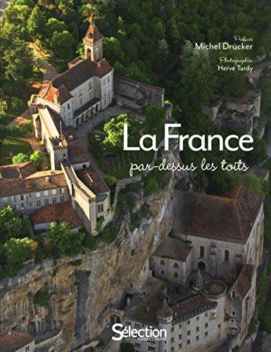 LA FRANCE PAR DESSUS LES TOITS par Collectif