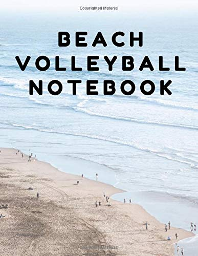Beach Volleyball Notebook College Ruled Practice Journal -