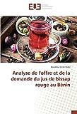 Analyse de l'offre et de la demande du jus de bissap rouge au Bénin