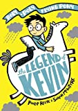 The Legend of Kevin: A Roly-Poly Flying Pony Adventure (Legend of Kevin 1)