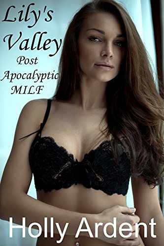 Lily's Valley (Post-Apocalyptic MILF) (English Edition)