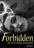 Forbidden. My next door neighbor