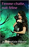Femme-chatte, nuit féline