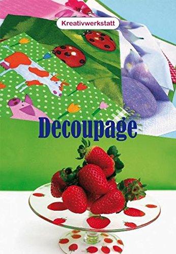 Kreativwerkstatt - Decoupage
