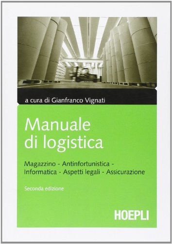Zoom IMG-2 manuale di logistica magazzino antinfortunistica