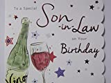 STUNNING TOP RANGE WONDERFULLY WORDED 5 VERSE SPECIAL SON-IN-LAW BIRTHDAY CARD