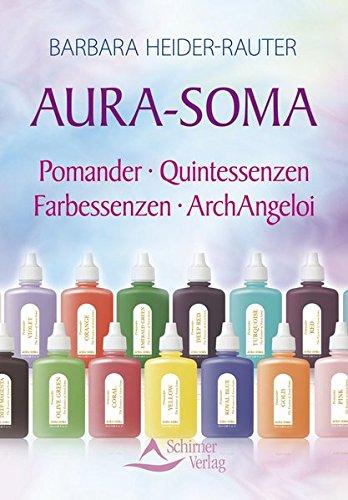 Aura-Soma: Pomander - Quintessenzen - Farbessenzen - ArchAngeloi