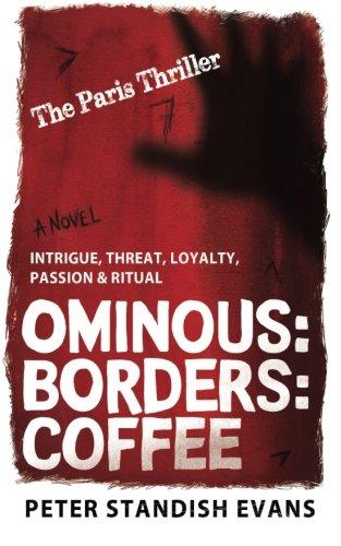 Ominous: Borders: Coffee (The Paris Thriller)