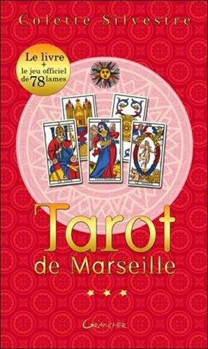 Le coffret ABC du tarot de Marseille : Avec le jeu officiel de 78 lames par Colette Silvestre