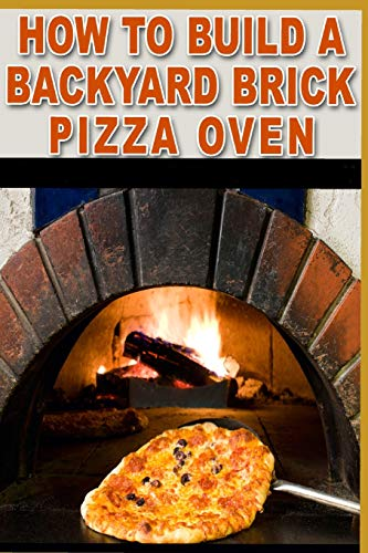 ard brick pizza oven: Tips and tricks to help you ()