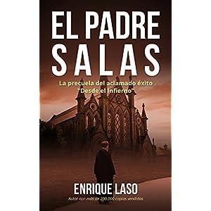 """EL PADRE SALAS: La precuela de """"Desde el Infierno"""""""