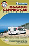 escapades en camping car france 2011