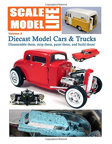 Scale Model Life: Building Scale Model Kits Magazine: Volume 4 por Bruce Kimball
