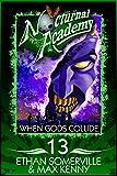 Nocturnal Academy 13 - When Gods Collide