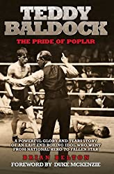 Teddy Baldock: The Pride of Poplar: 1