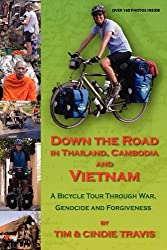 Down the Road in Thailand, Cambodia and Vietnam by Tim Travis (2010-03-30)