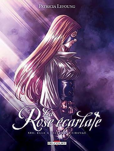 Rose écarlate T13: Elle a tellement