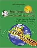 Die Biofrequenzen. Das komplette Spektrum (Amazon.de)