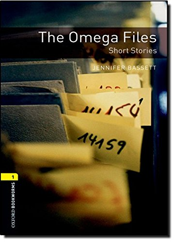 Oxford Bookworms Library: Level 1:: The Omega Files - Short Stories (Oxford Bookworms ELT)