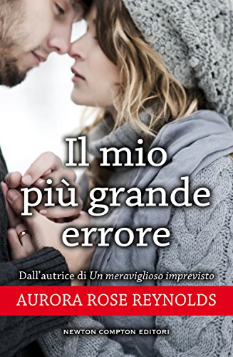 Il mio più grande errore (Until Series Vol. 3) di [Reynolds, Aurora Rose]