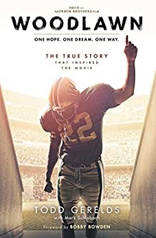 Woodlawn: One Hope. One Dream. One Way. by [Gerelds, Todd]