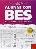 Alunni con BES-Bisogni Educativi Speciali. Indicazioni operative per promuovere l'inclusione scolastica sulla base della DM 27/12/2012 e della CM n. 8.. Con CD-ROM