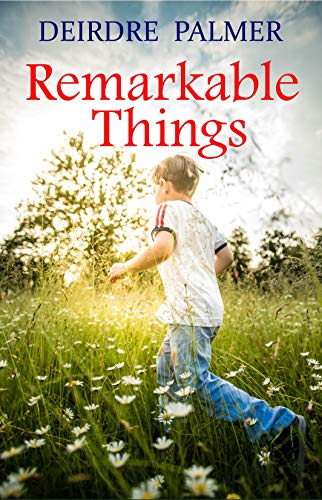 Remarkable Things (English Edition) eBook: Deirdre Palmer: Amazon ...