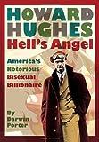 Howard Hughes: Hell's Angel