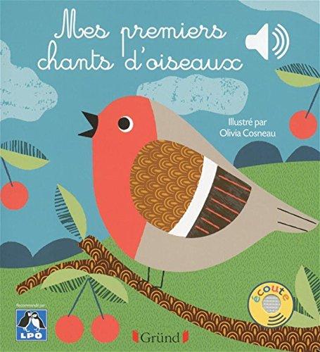 Mes premiers chants d'oiseaux par LIGUE DE PROTECTION DES OISEAUX