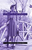 Backtracks: Growing Up in the Depression by Larene R. Blaine (2003-09-04)