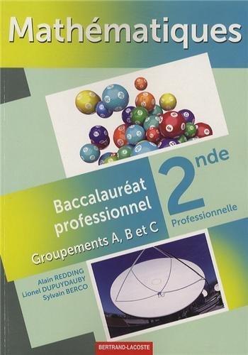 Mathématiques 2e bac pro : Groupements A, B et C de Alain Redding (17 mai 2013) Broché