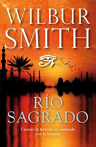 Río sagrado (Novela (Duomo)) por Wilbur Smith