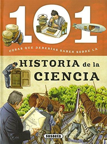 101 Cosas que deberías saber sobre la historia de la ciencia